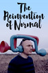 The Reinvention of Normal