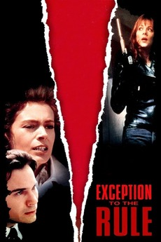 Exception to the Rule (1997) directed by David Winning ...