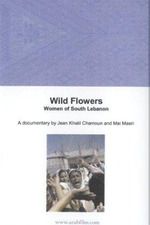 Wild Flowers: Women of South Lebanon