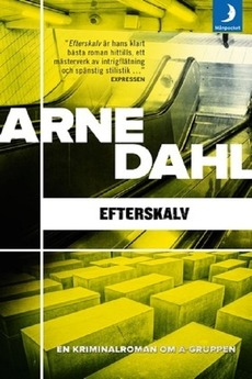Arne Dahl 09 - Afterquake