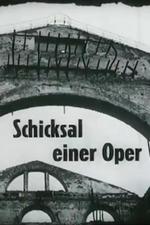 Schicksal einer Oper