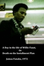 A Day in the Life of Willie Faust, or Death on the Installment Plan