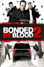 Bonded by Blood 2