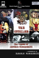 The Outsider - The Cinema of Antonio Margheriti