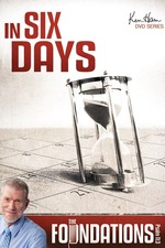 Ken Ham's Foundations - In Six Days