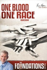 Ken Ham's Foundations - One Blood One Race