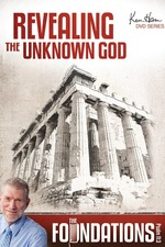 Ken Ham's Foundations - Revealing the Unknown God