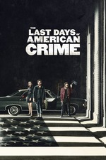 The Last Days of American Crime