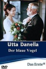 Utta Danella - Der blaue Vogel