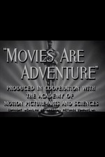 Movies Are Adventure