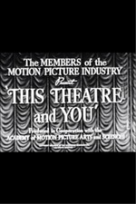This Theatre and You