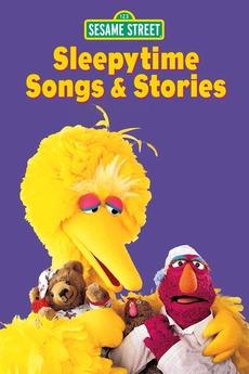 Sesame Street: Sleepytime Songs & Stories