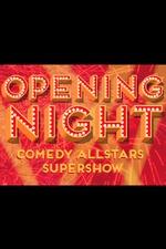 Melbourne International Comedy Festival Opening Night Allstars Supershow 2015