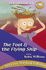 Rabbit Ears - The Fool and the Flying Ship
