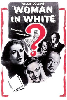 The Woman in White (1948) directed by Peter Godfrey