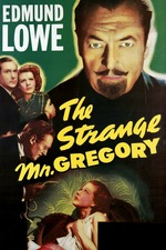 The Strange Mr. Gregory