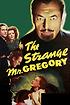 The Strange Mr. Gregory