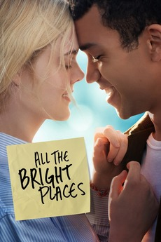 All the Bright Places (2019) directed by Brett Haley • Reviews, film