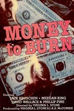 Money to Burn