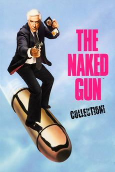 Naked Gun Collection