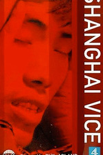 Shanghai Vice