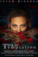 Toxic Temptation