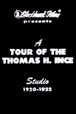 A Tour of the Thomas Ince Studio