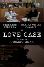 A Case of Love