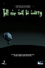 Tell Me Not to Worry