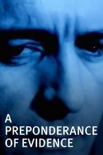 A Preponderance of Evidence