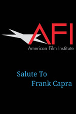 AFI Life Achievement Award: A Tribute to Frank Capra
