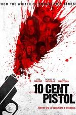 10 Cent Pistol