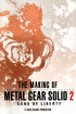 The Making of Metal Gear Solid 2: Sons of Liberty