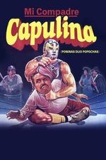Mi compadre Capulina