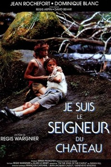 I'm the King of the Castle (1989) directed by Régis Wargnier ...