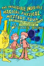 The Incredible, Indelible, Magical Physical, Mystery Trip