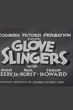 Glove Slingers
