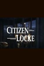 Citizen Locke