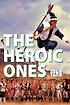 The Heroic Ones
