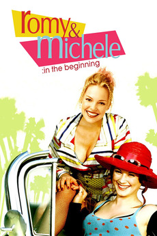 Romy and Michele: In the Begin...