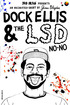 Dock Ellis & The LSD No-No