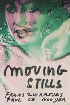 Moving Stills