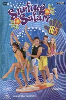 Hi-5 - Surfing Safari (2002) • Film + cast • Letterboxd