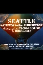 Seattle: Gateway to the Northwest