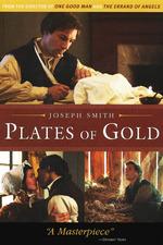 Joseph Smith: Plates of Gold