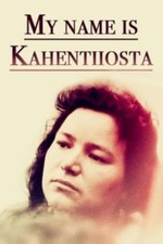 My Name Is Kahentiiosta