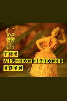 The Air-Conditioned Eden