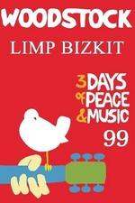 Limp Bizkit - Live at Woodstock '99