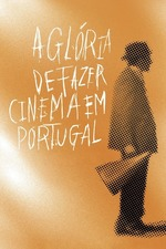 The Glory of Filmmaking in Portugal