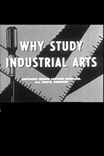 Why Study Industrial Arts